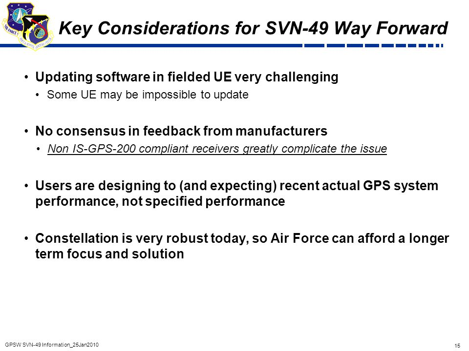 Key Considerations for SVN-49 Way Forward