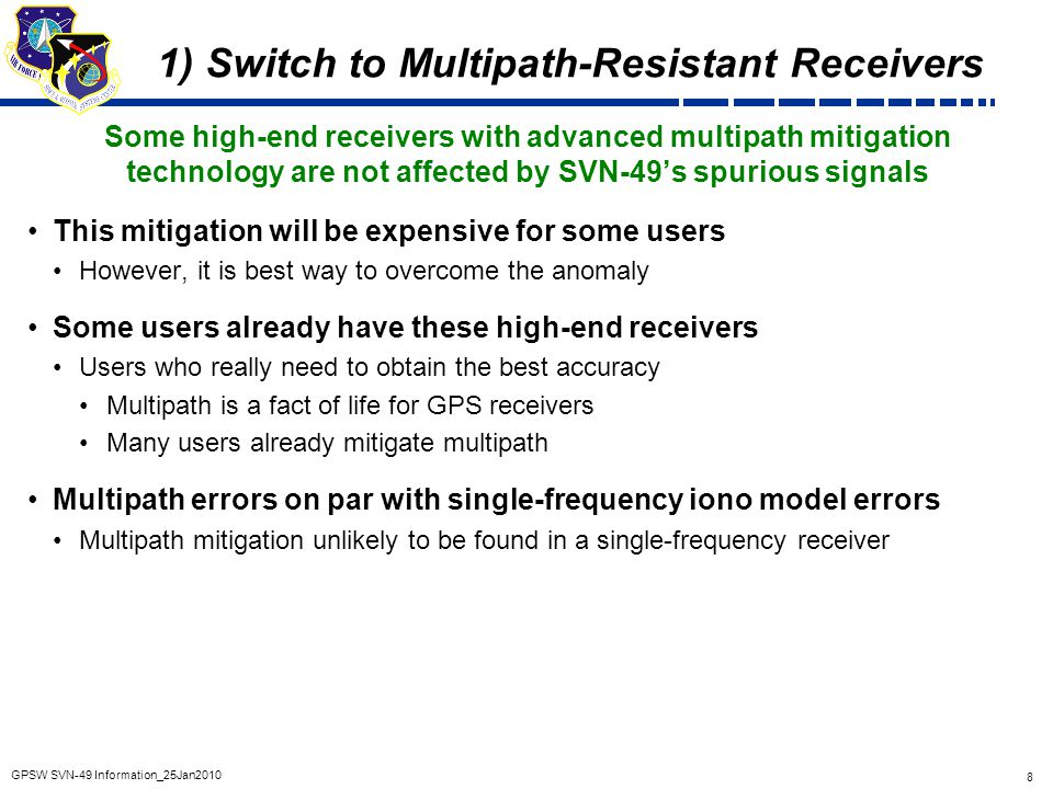 1) Switch to Multipath-Resistant Receivers