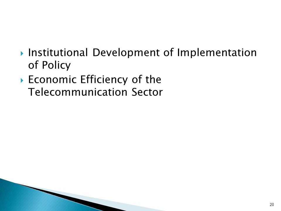 Institutional Development of Implementation of Policy