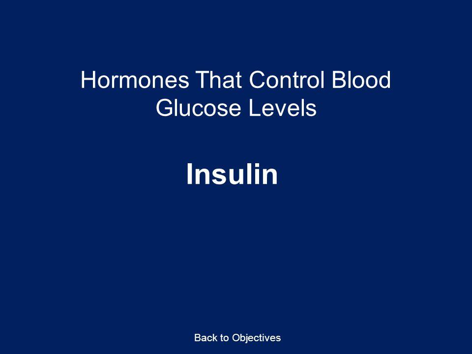 Hormones That Control Blood Glucose Levels