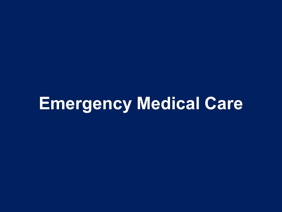 Emergency Medical Care
