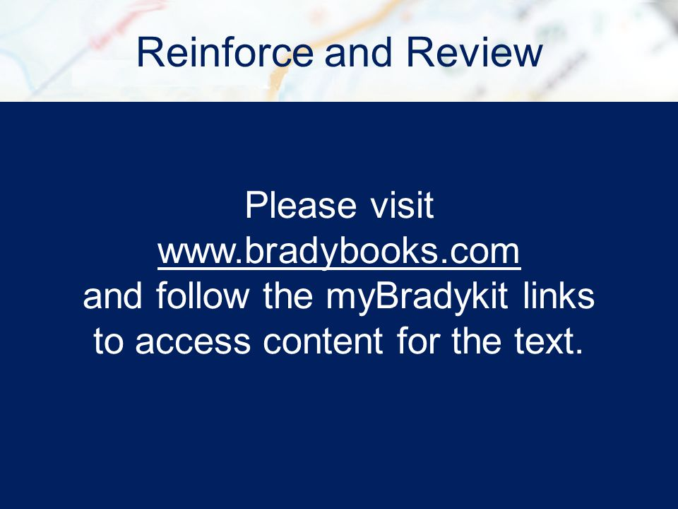 Reinforce and Review Please visit www.bradybooks.com