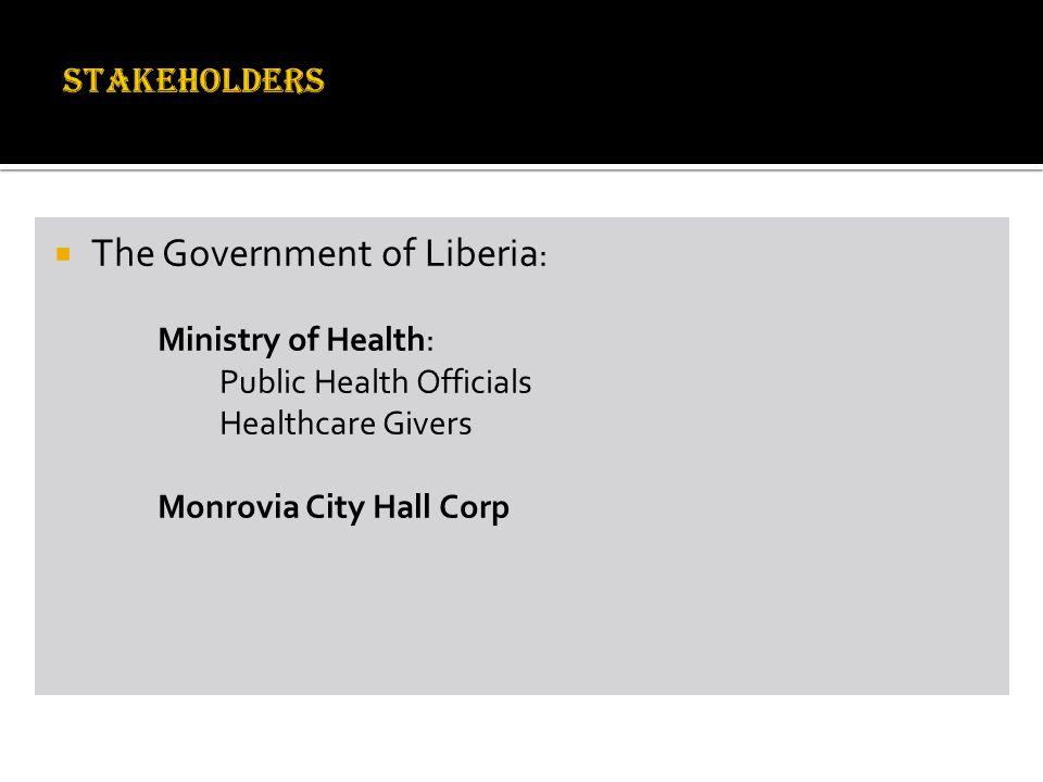 The Government of Liberia: