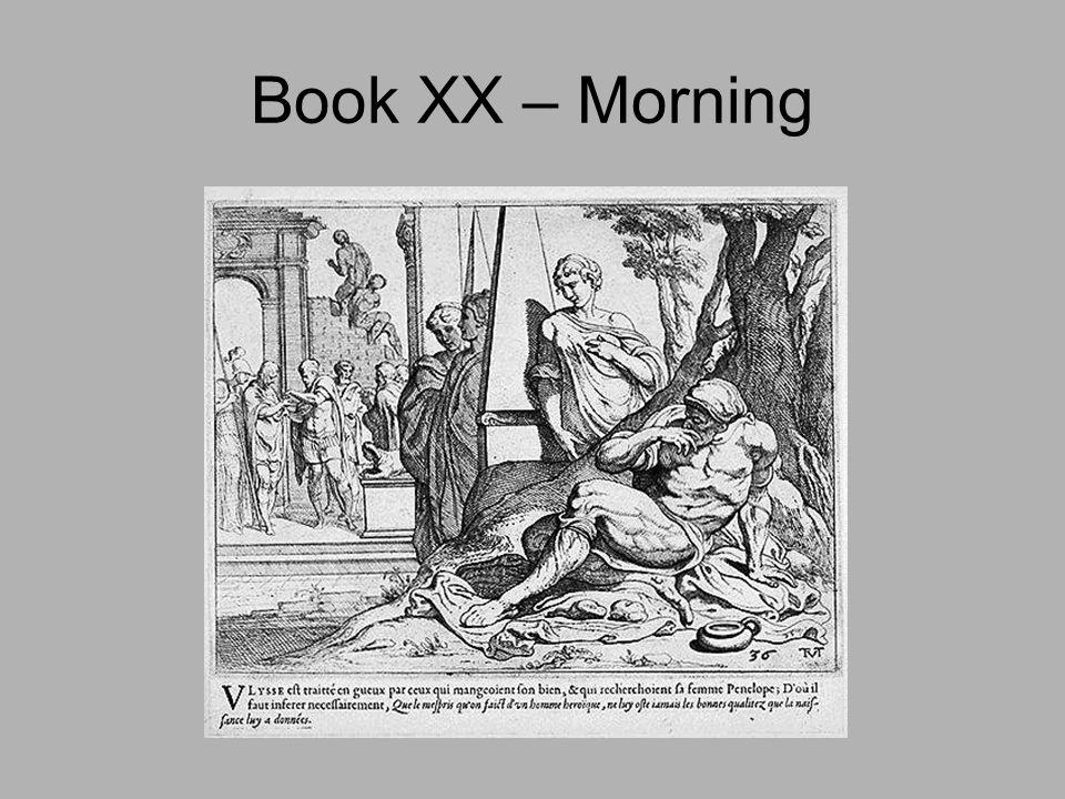 Book XX – Morning