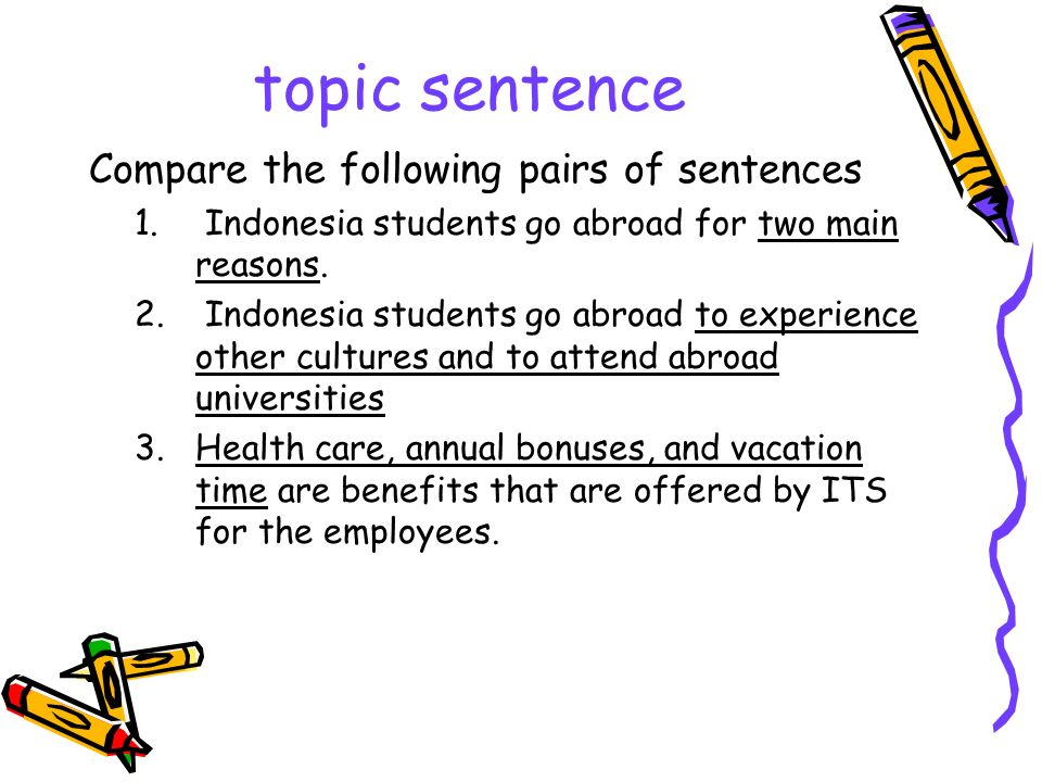 topic sentence Compare the following pairs of sentences
