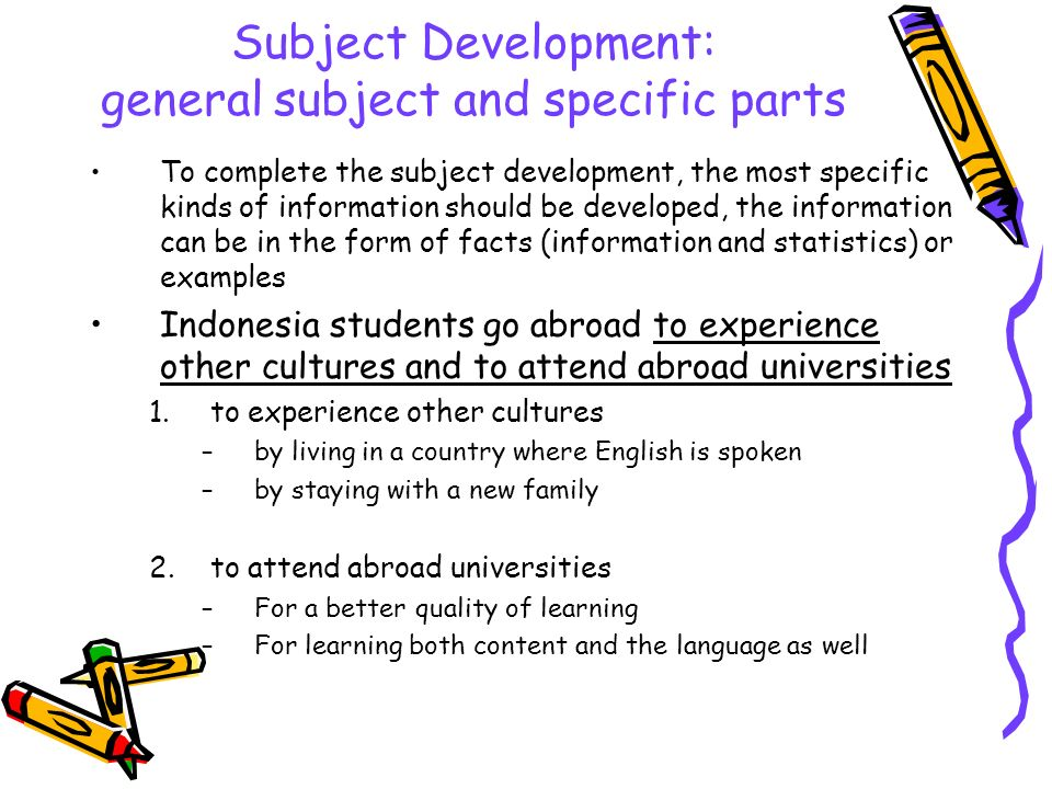 Subject Development: general subject and specific parts