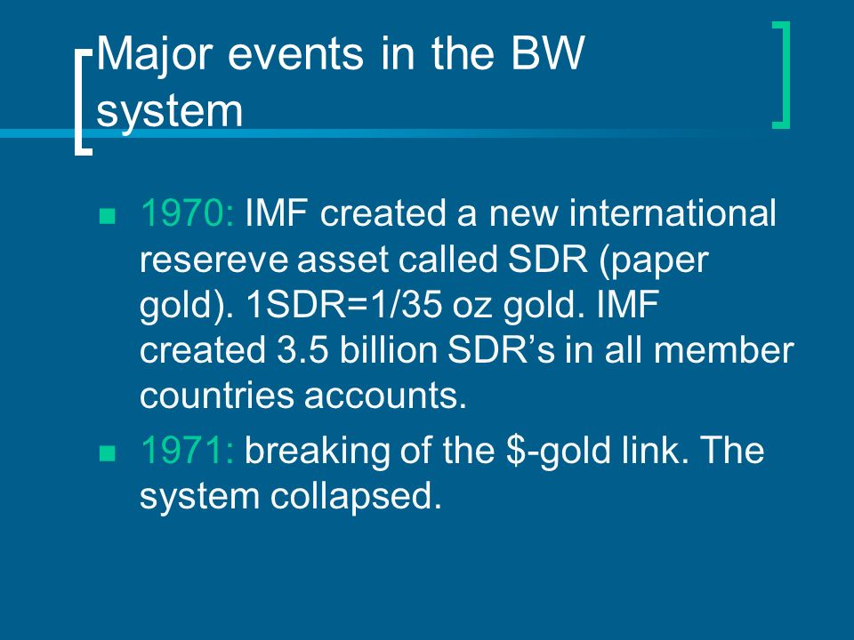 Major events in the BW system