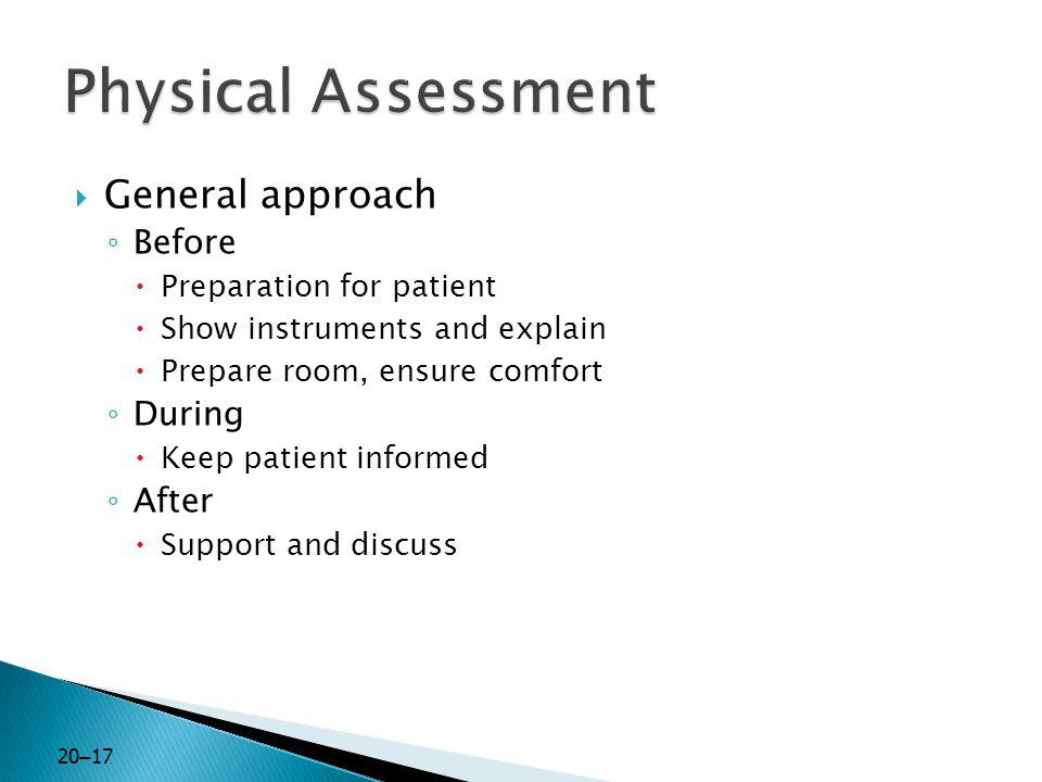 Physical Assessment General approach Before During After