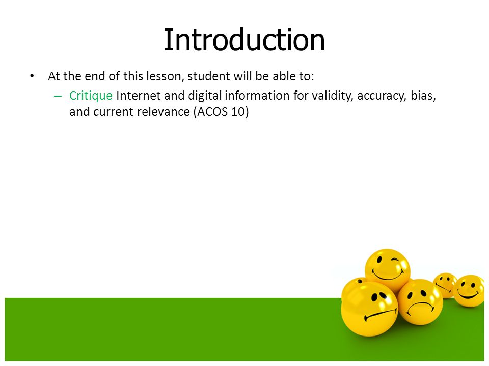 Introduction At the end of this lesson, student will be able to: