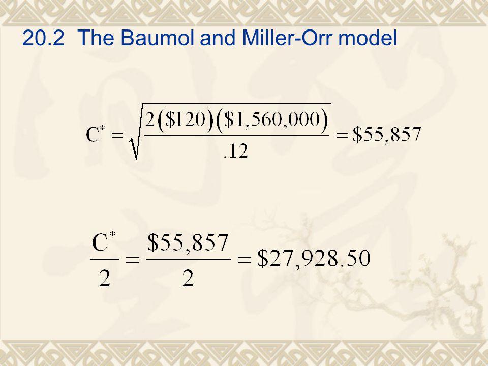 20.2 The Baumol and Miller-Orr model