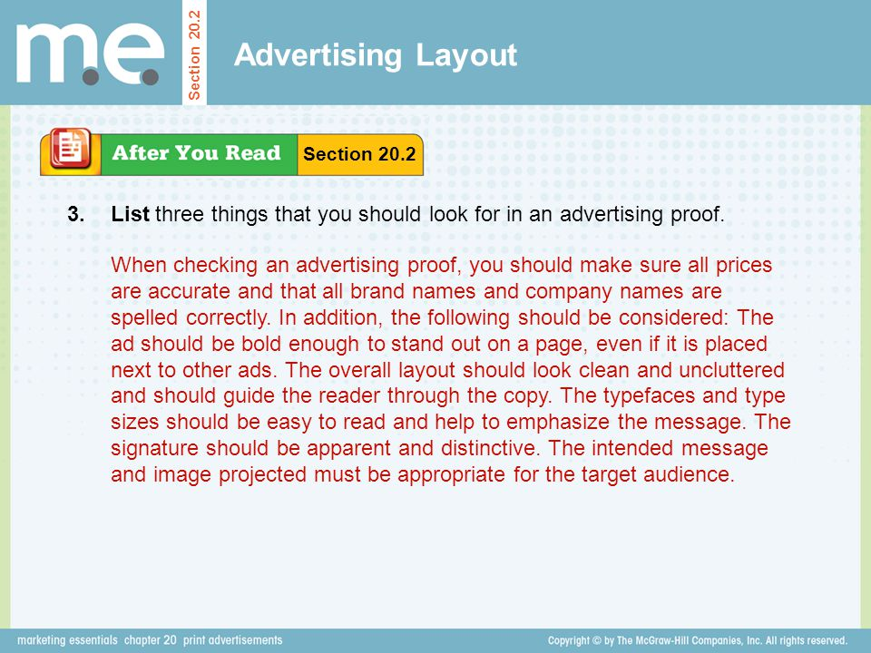 Advertising Layout Section 20.2. Section 20.2. 3. List three things that you should look for in an advertising proof.