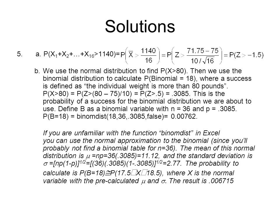 Solutions 5. a. P(X1+X2+…+X16>1140)=