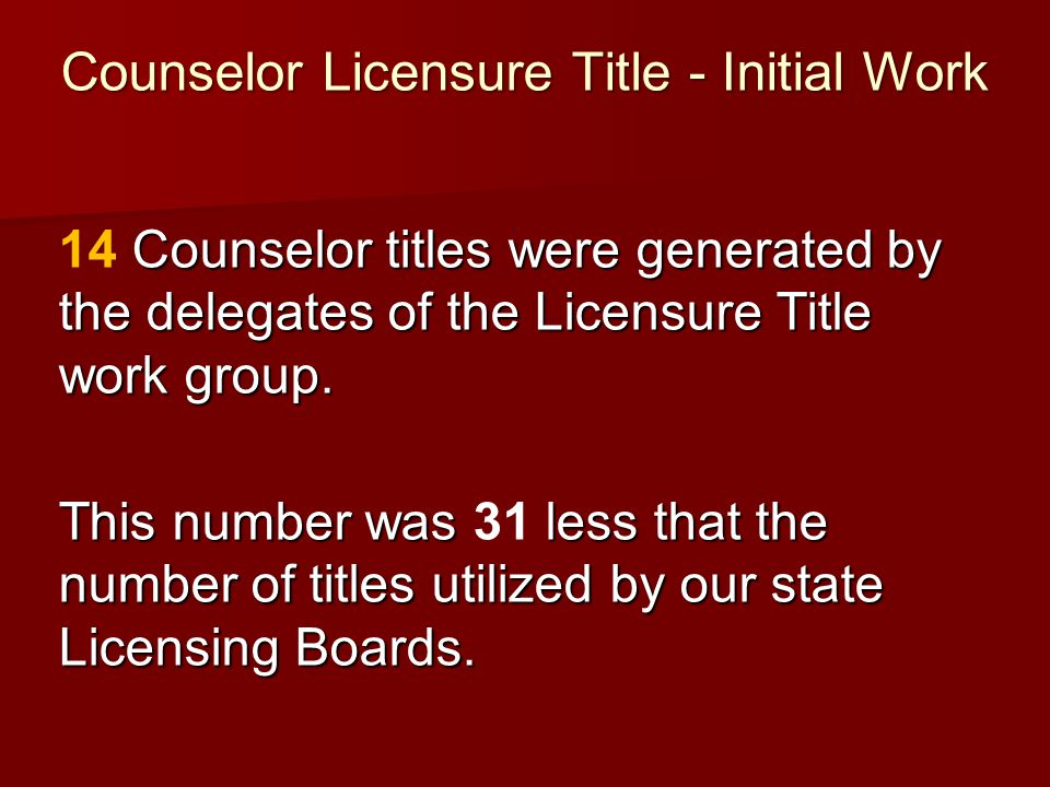 Counselor Licensure Title - Initial Work