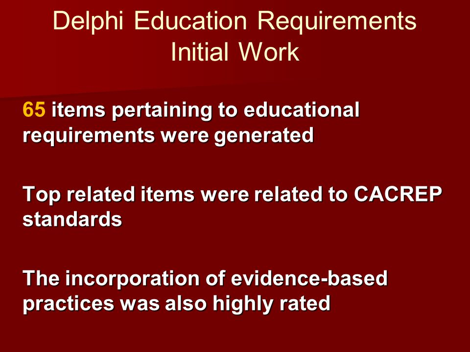Delphi Education Requirements Initial Work