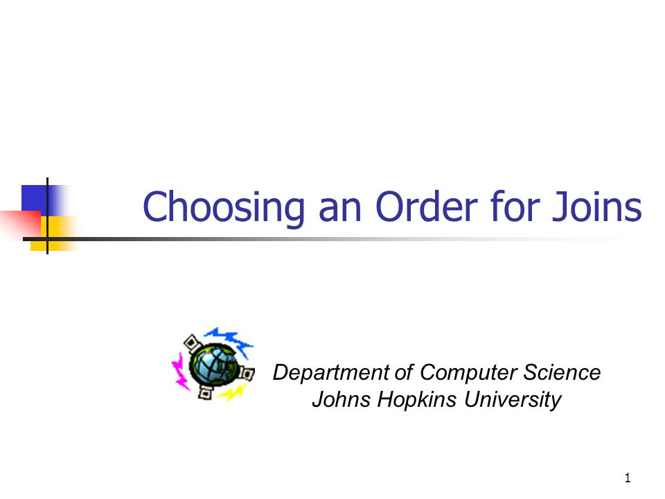 Choosing an Order for Joins