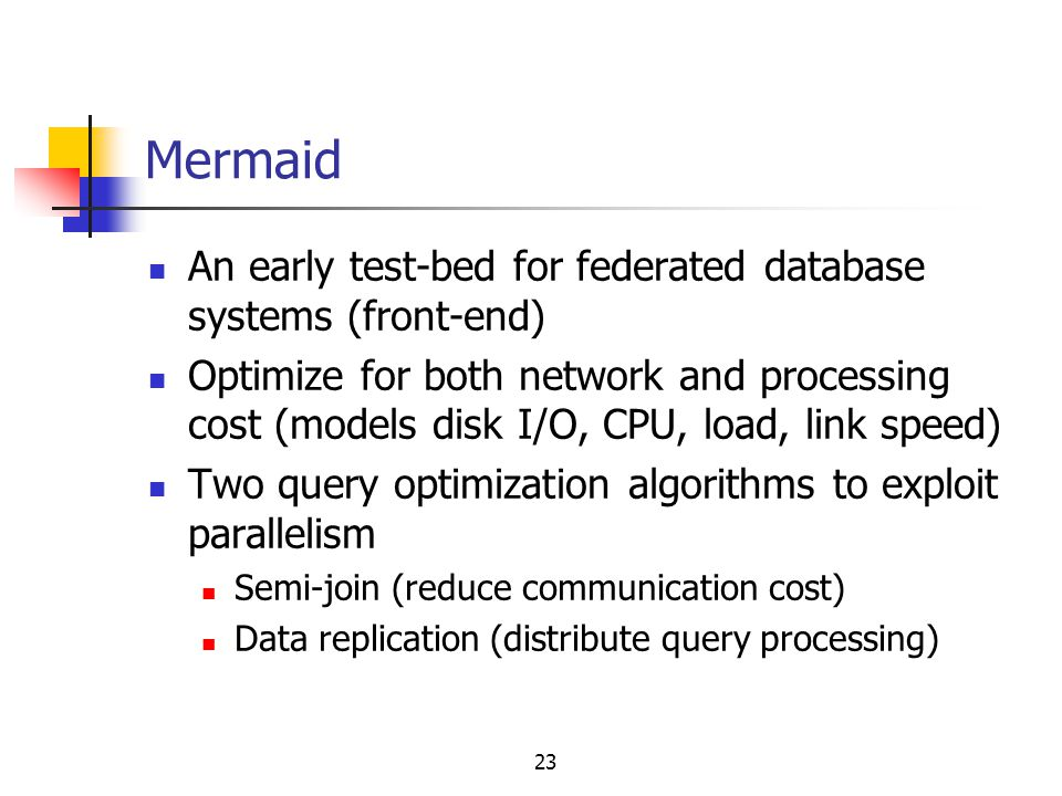 Mermaid An early test-bed for federated database systems (front-end)
