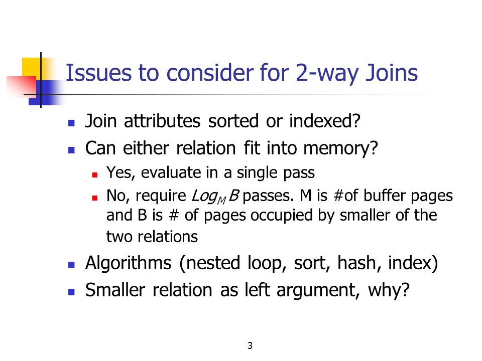 Issues to consider for 2-way Joins