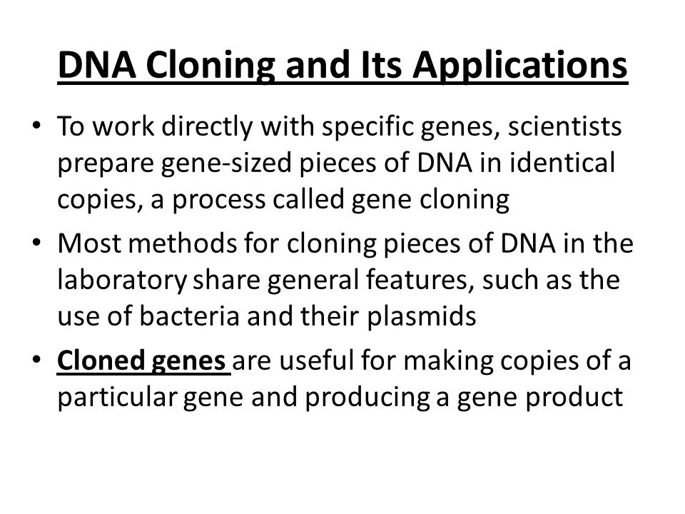 DNA Cloning and Its Applications