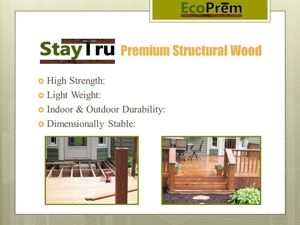 Premium Structural Wood