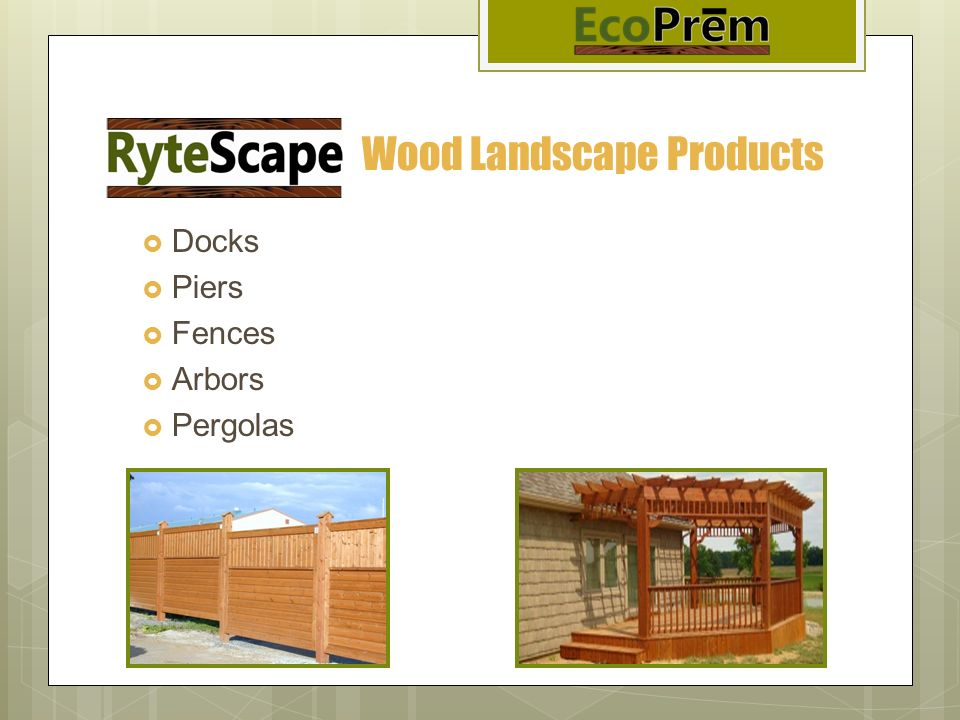 Wood Landscape Products