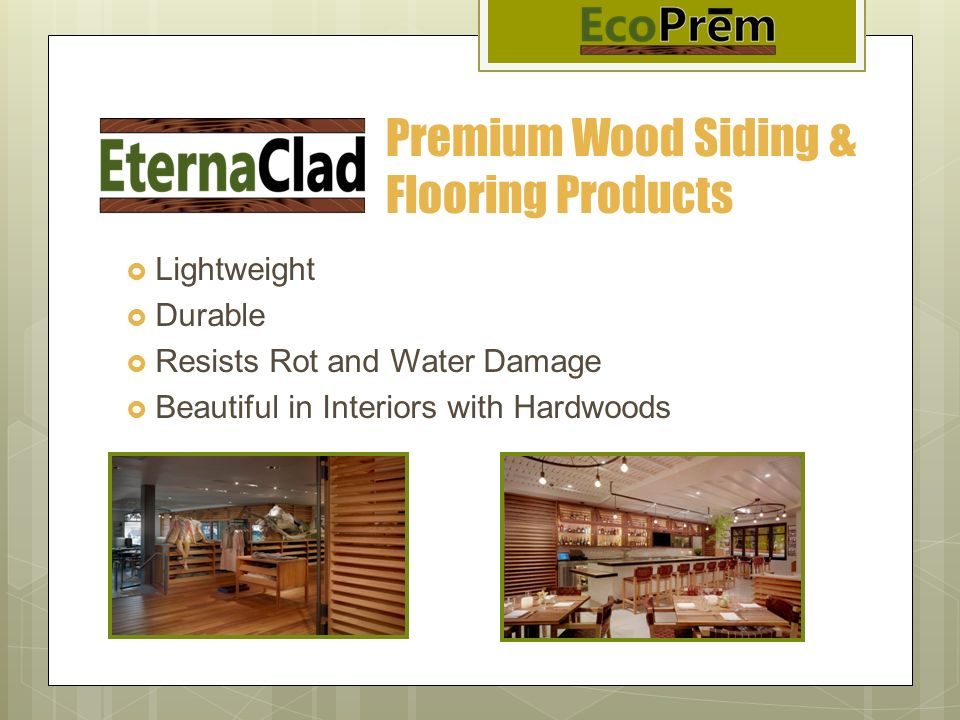 Premium Wood Siding & Flooring Products