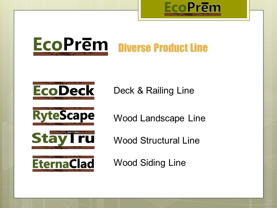 Diverse Product Line Deck & Railing Line Wood Landscape Line