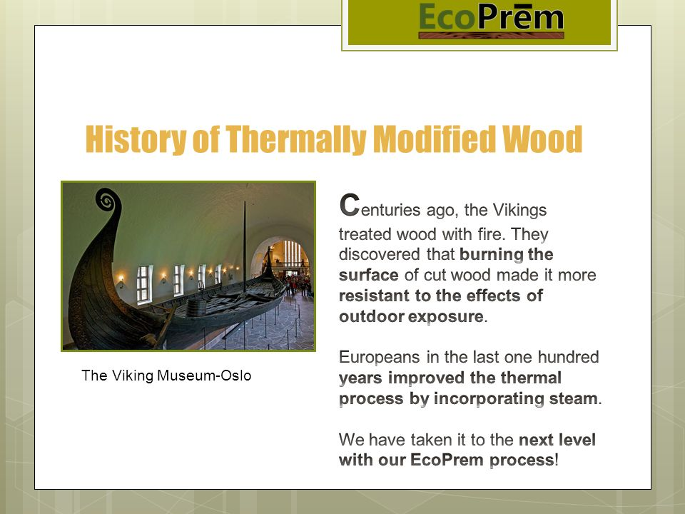 History of Thermally Modified Wood