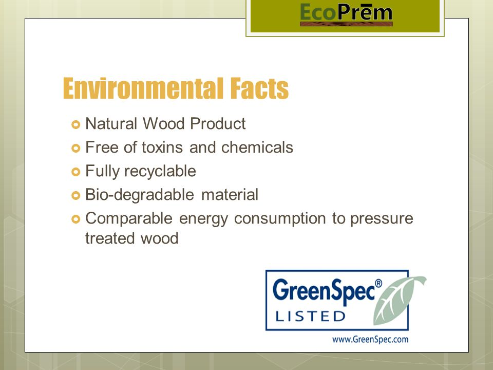 Environmental Facts Natural Wood Product Free of toxins and chemicals