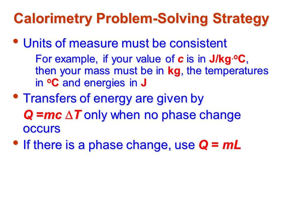 Calorimetry Problem-Solving Strategy