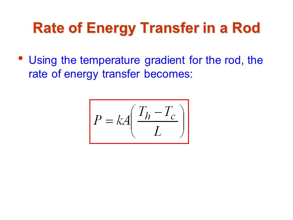 Rate of Energy Transfer in a Rod