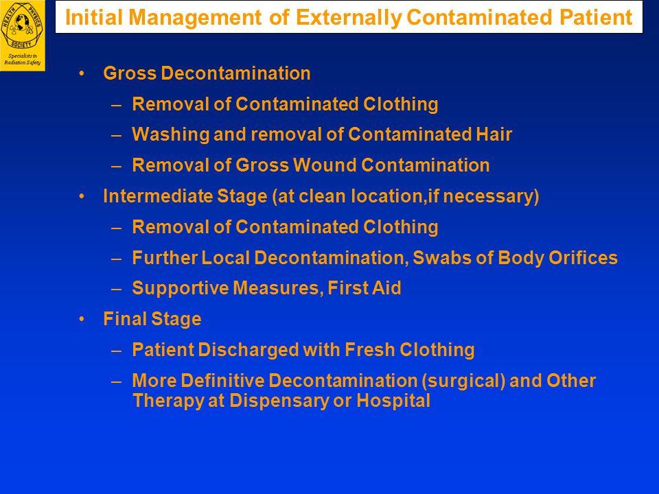 Initial Management of Externally Contaminated Patient