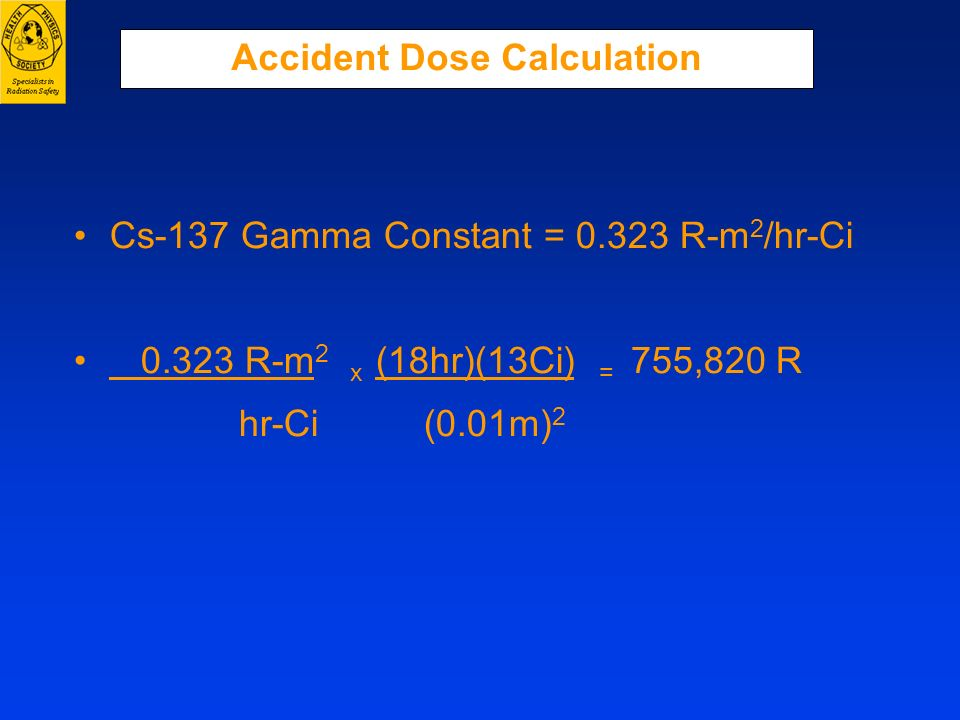 Accident Dose Calculation