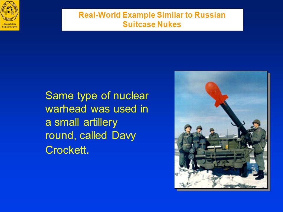 Real-World Example Similar to Russian Suitcase Nukes