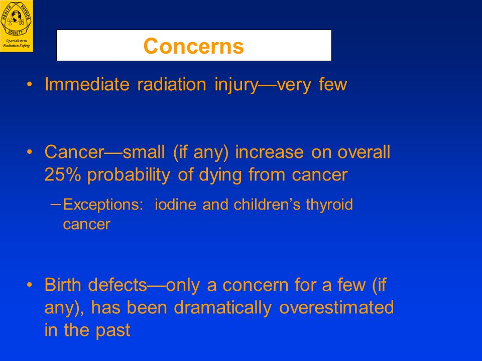 Concerns Immediate radiation injury—very few