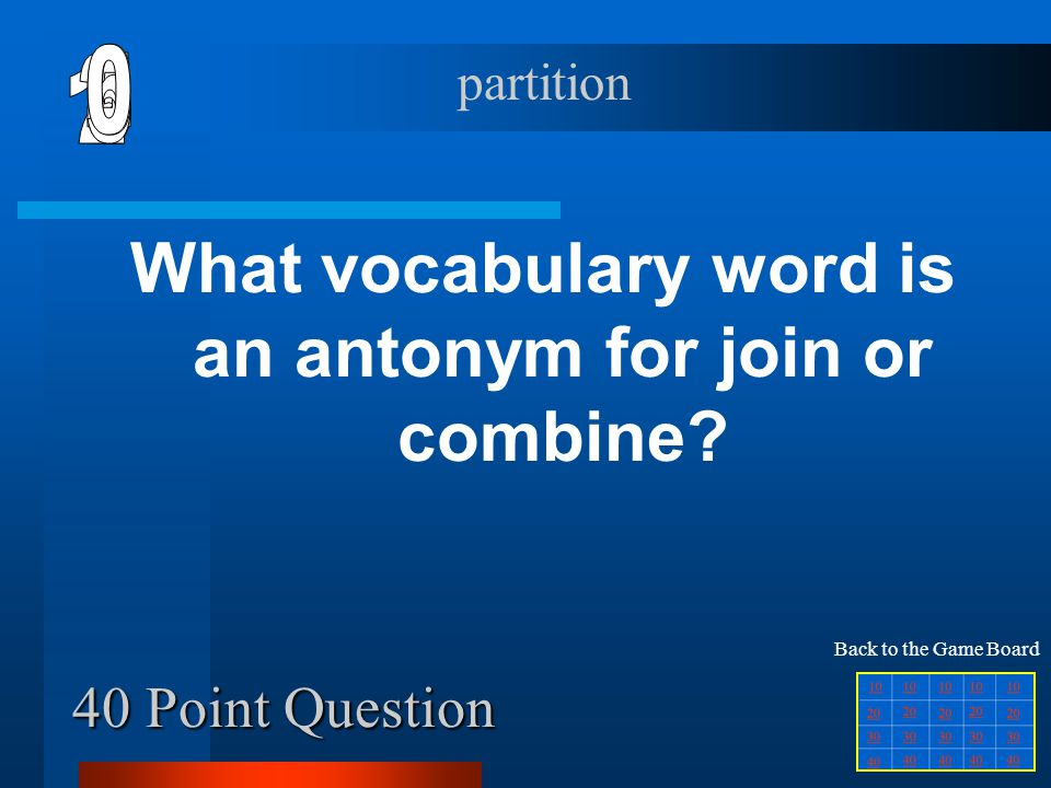 What vocabulary word is an antonym for join or combine
