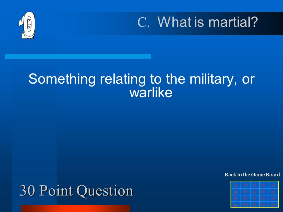 Something relating to the military, or warlike