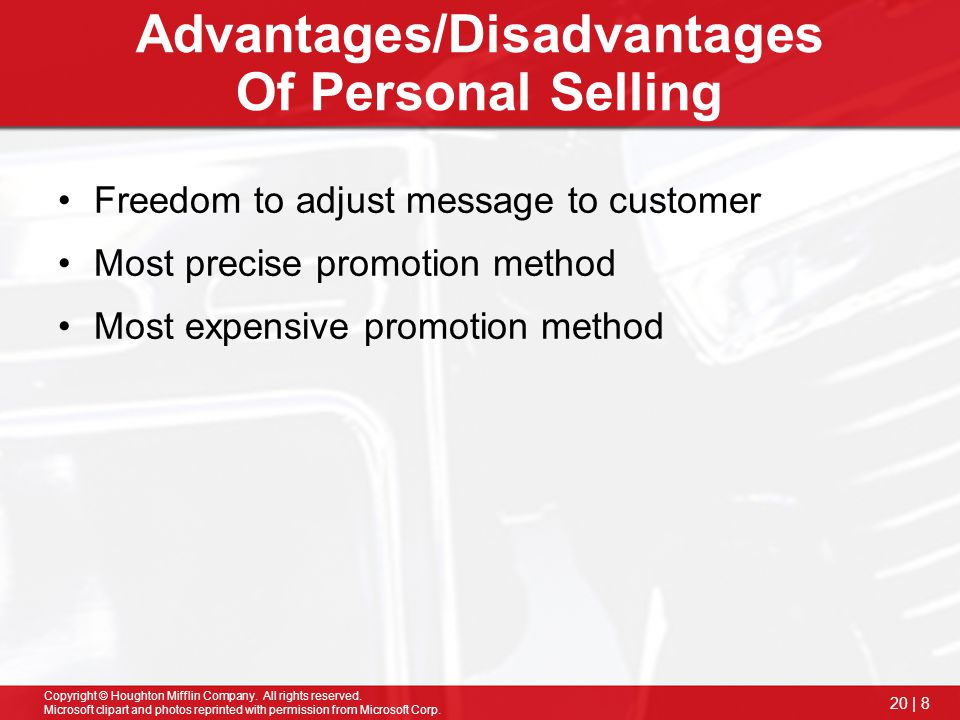 Advantages/Disadvantages Of Personal Selling