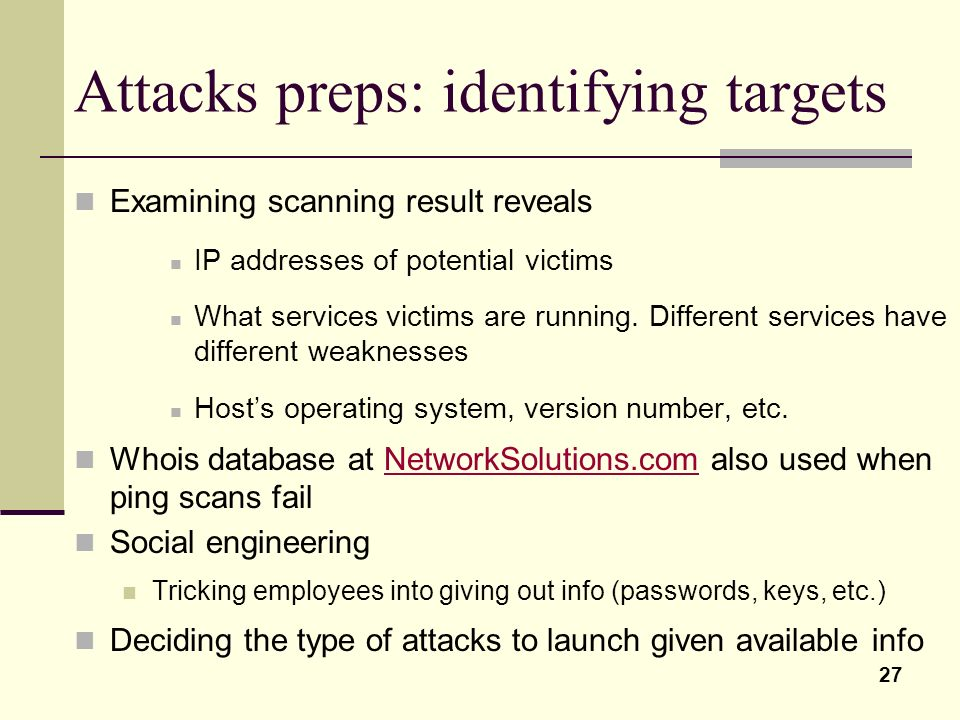 Attacks preps: identifying targets