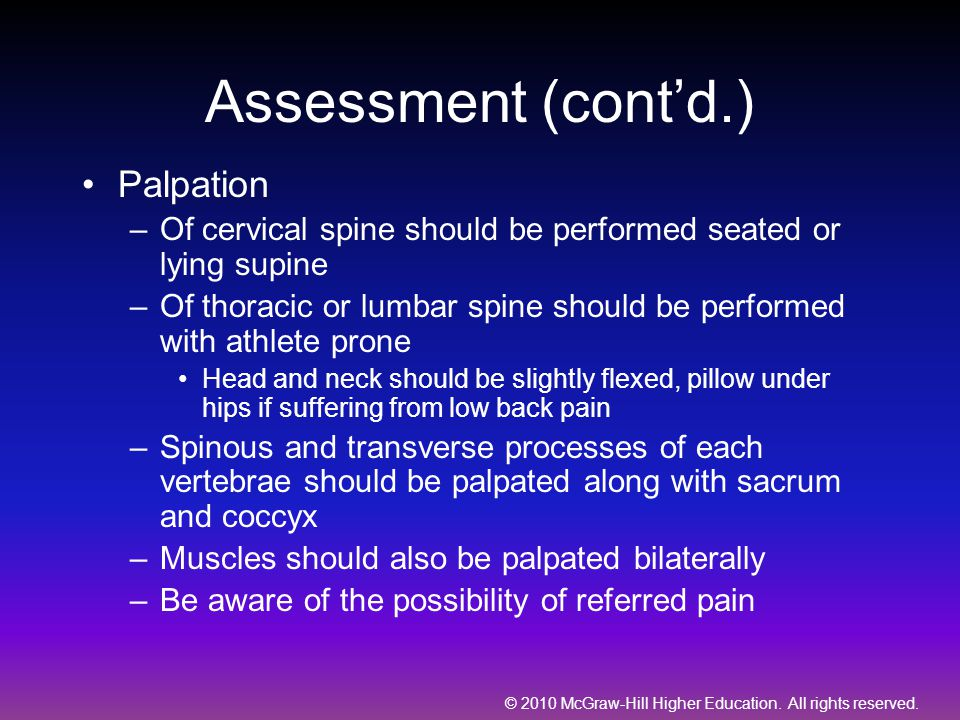 Assessment (cont'd.) Palpation