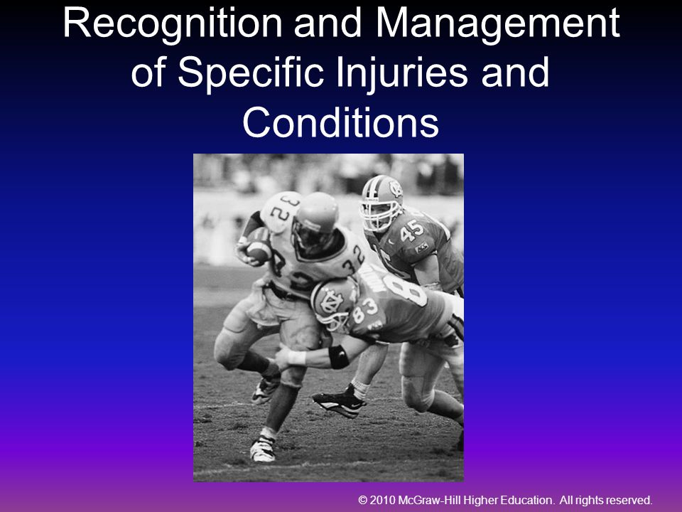 Recognition and Management of Specific Injuries and Conditions