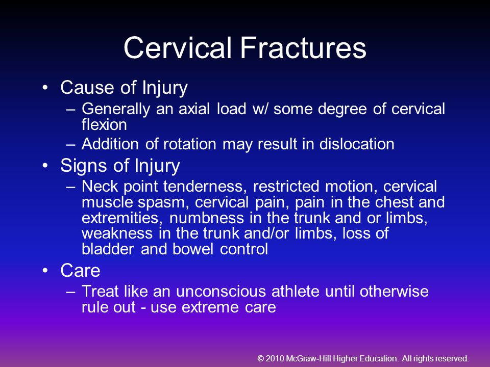 Cervical Fractures Cause of Injury Signs of Injury Care