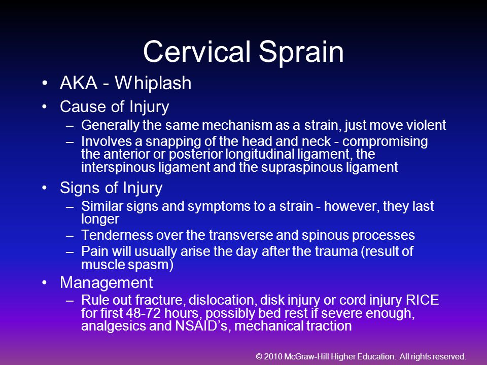 Cervical Sprain AKA - Whiplash Cause of Injury Signs of Injury