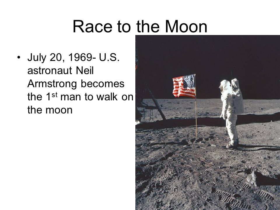 Race to the Moon July 20, 1969- U.S.