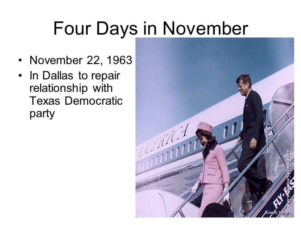 Four Days in November November 22, 1963