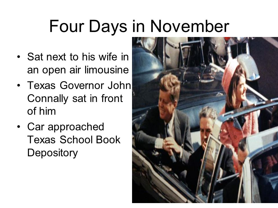 Four Days in November Sat next to his wife in an open air limousine