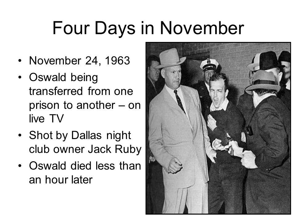 Four Days in November November 24, 1963