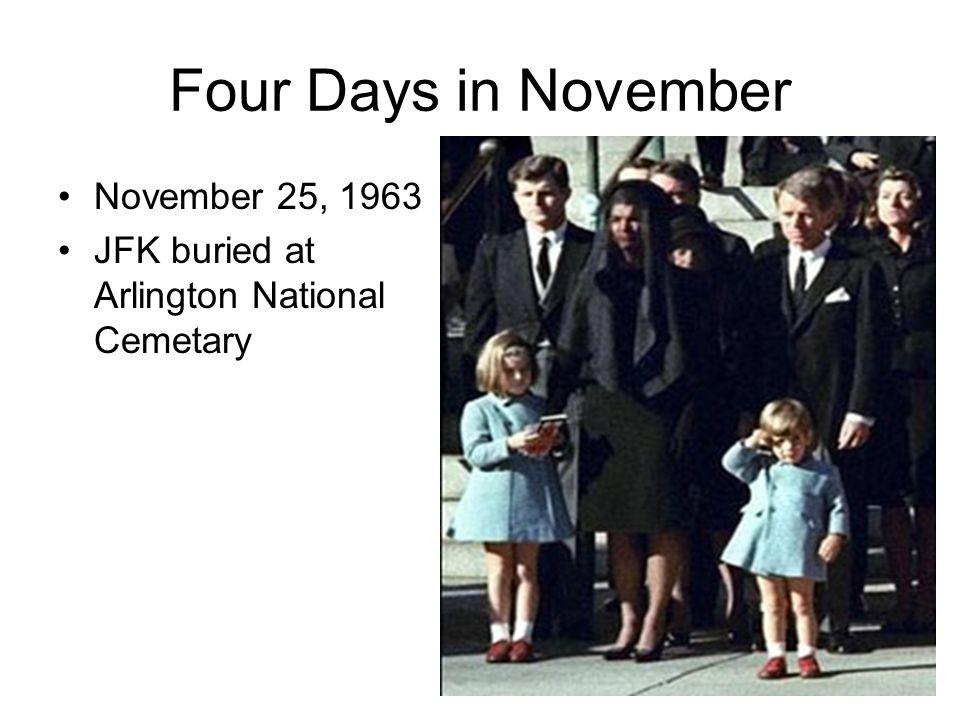 Four Days in November November 25, 1963