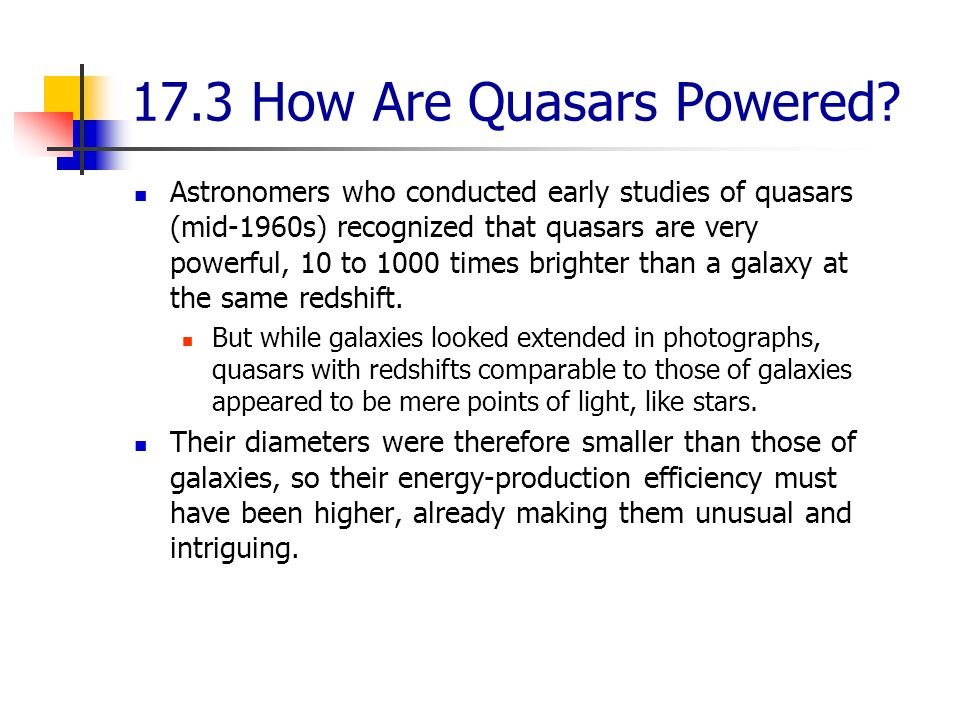 17.3 How Are Quasars Powered