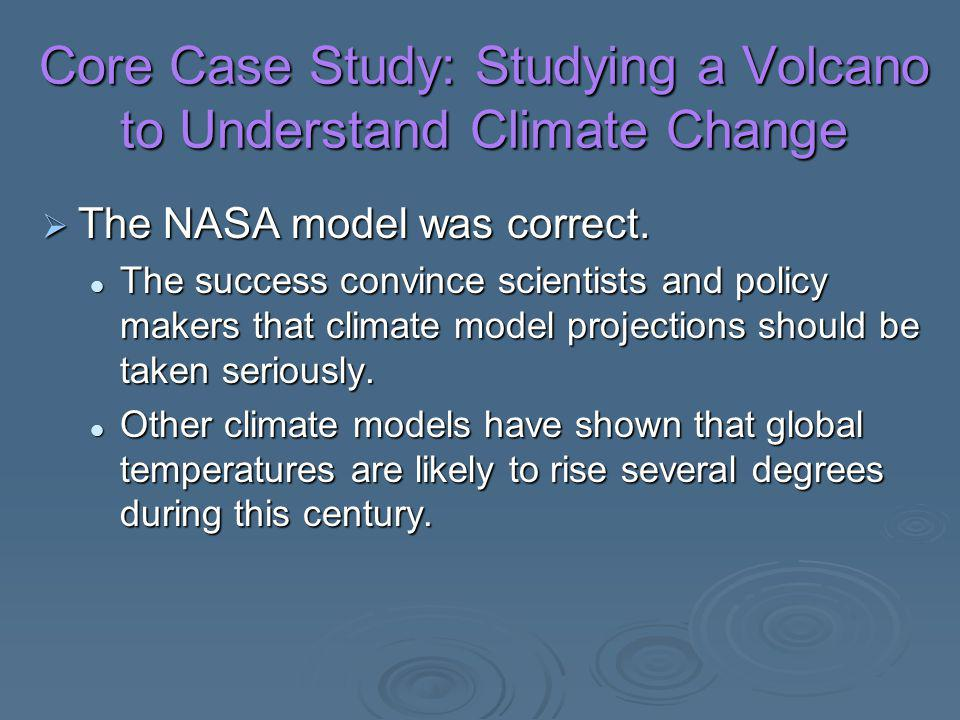 Core Case Study: Studying a Volcano to Understand Climate Change