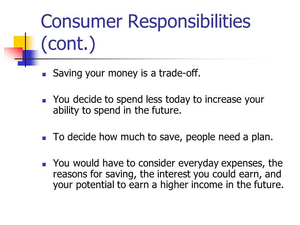 Consumer Responsibilities (cont.)